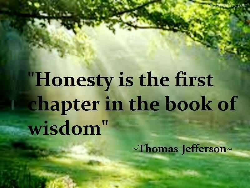 honesty-is-the-first-chapter-in-the-book-of-wisdom